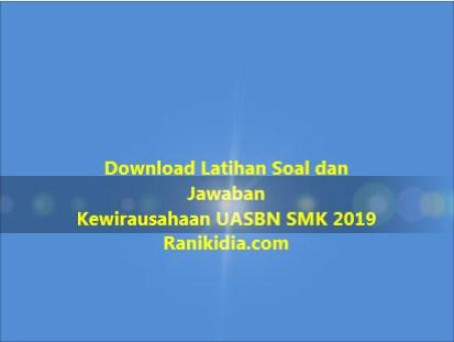 Download Latihan Soal dan Jawaban Kewirausahaan UASBN SMK 2019/2020